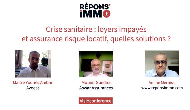 [Vidéo du BEST OF] Crise sanitaire : loyers impayés et assurance risque locatif, quelles solutions ?
